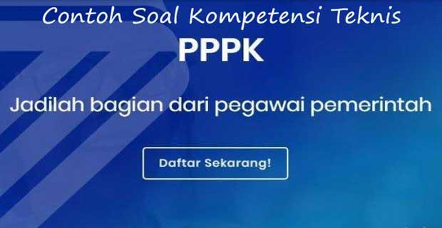 Soal dan Jawaban Tes Seleksi PPPK Kompetensi Teknis Tahun 2021