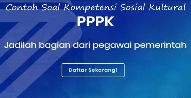 Soal & Jawaban PPPK Kompetensi Sosio Kultural Tahun 2021