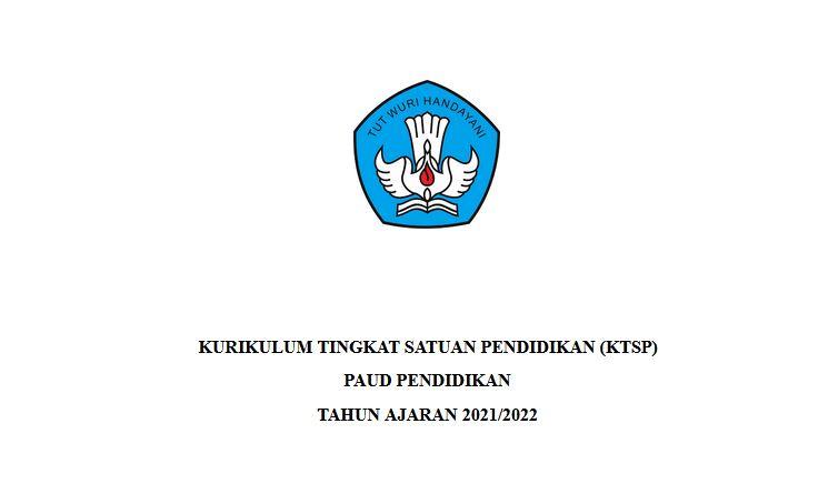 Dokumen 1 KTSP PAUD Masa Pandemi Tahun 2021/2022