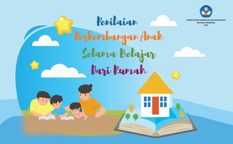 Modul Pembelajaran Jarak Jauh Jenjang PAUD Kurikulum Darurat, Tema Penilaian Perkembangan Anak Selama Belajar Dari Rumah