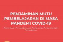 Penjamin Mutu Pembelajaran Di Masa Pandemi COVID-19 Edisi Revisi