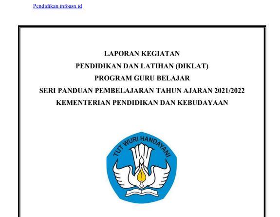 Laporan Pengembangan Diri Seri Panduan Pembelajaran Tahun Ajaran 2021/2022