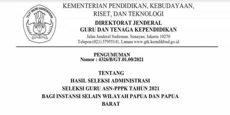 Pengumunan DIRJEN GTK Tentang Hasil Seleksi Administrasi Seleksi Guru PPPK Tahun 2021 Dan Jadwal Masa Sanggah