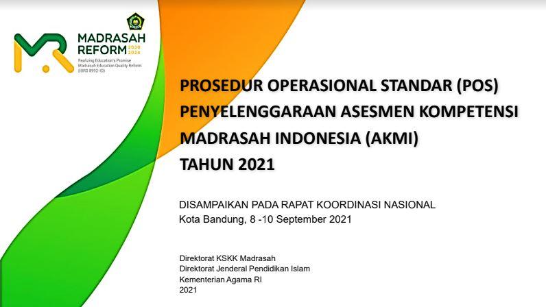 POS Penyelenggaraan Asesmen Kompetensi Madrasah Indonesia (AKMI) Tahun 2021