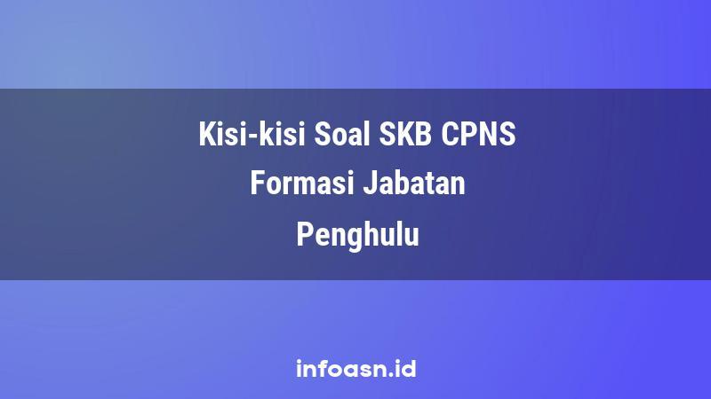 Kisi-Kisi Soal SKB CPNS Formasi Penghulu Ahli Pertama