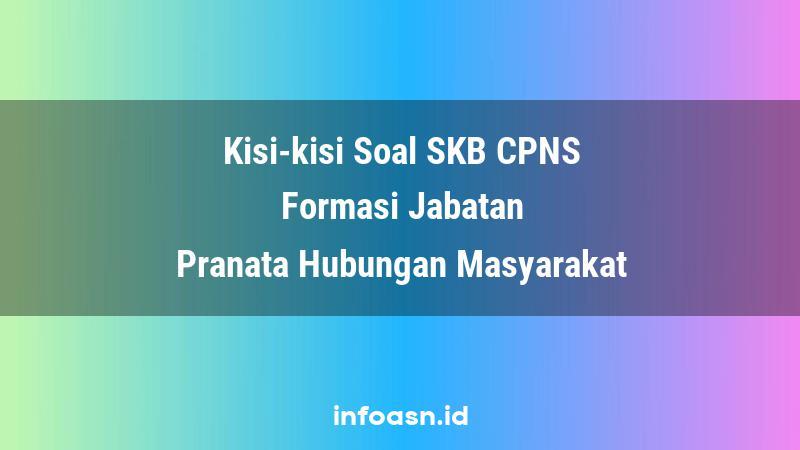 Kisi-Kisi Soal SKB CPNS Formasi Pranata Hubungan Masyarakat Ahli Pertama