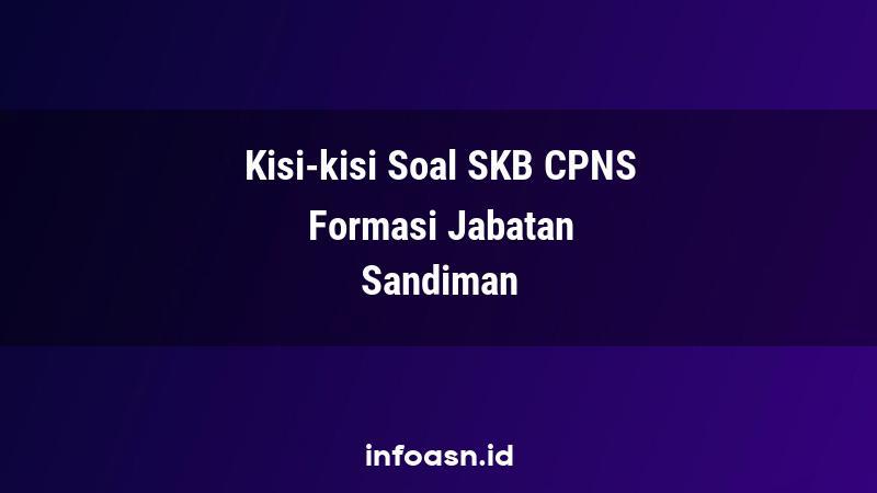 Kisi-Kisi Soal SKB CPNS Formasi Sandiman Terampil