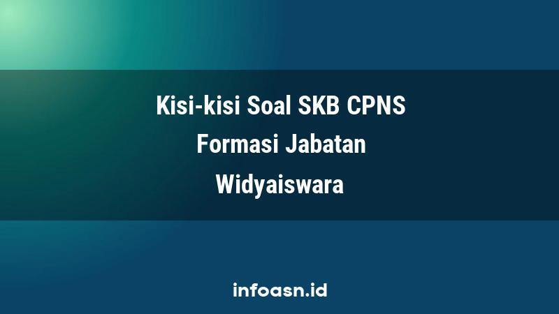 Kisi-Kisi Soal SKB CPNS Formasi Widyaiswara Ahli Pertama